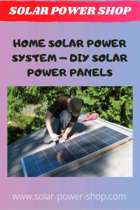 Home Solar Power System - DIY Solar Power Panels