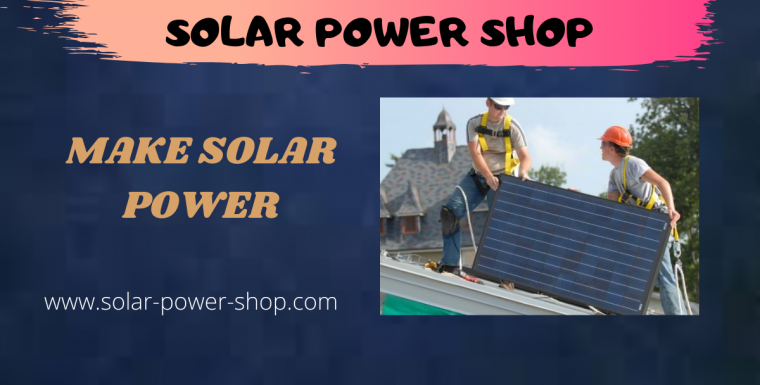Make solar power