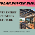 Solar Power Energy - The Best Energy For The Future